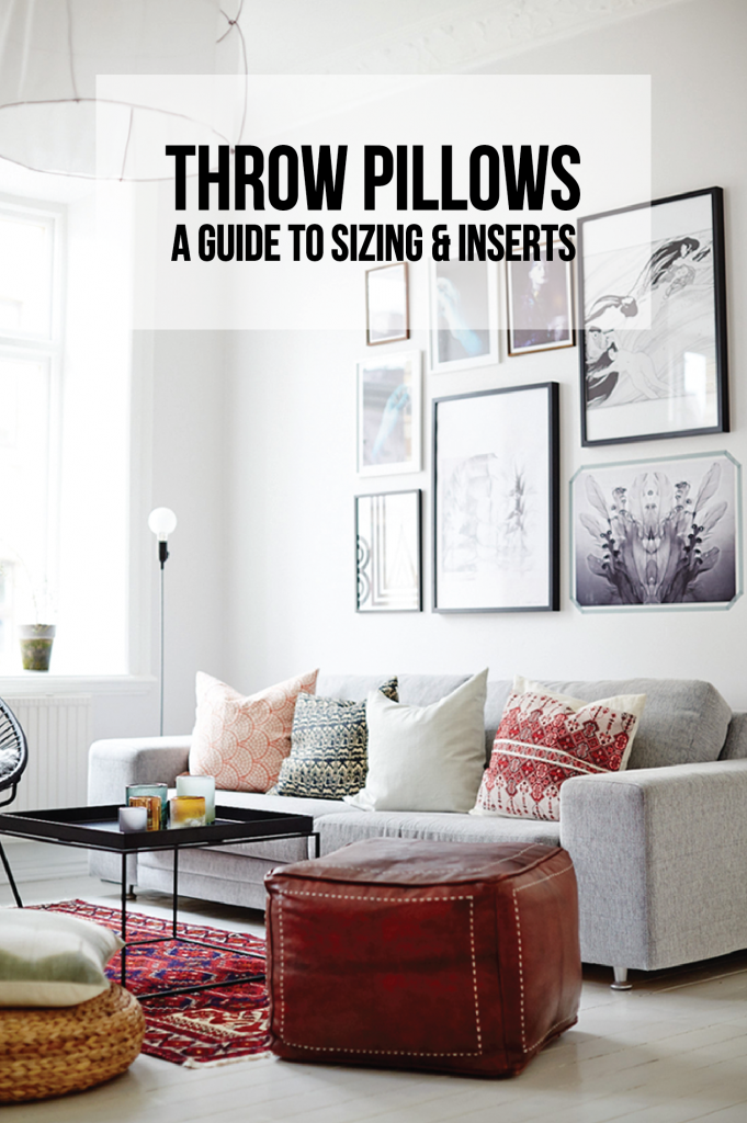 Throw Pillows A Guide To Sizing Inserts Francois Et Moi