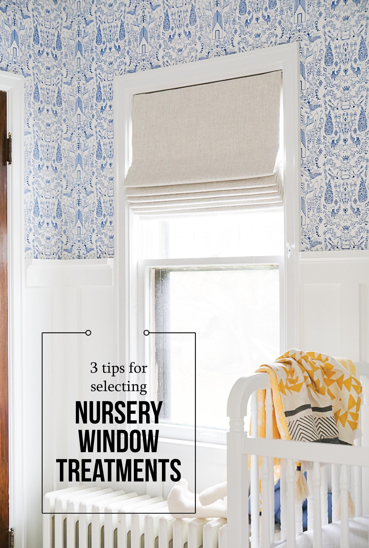 3 Tips For Selecting Nursery Window Coverings Francois Et Moi
